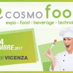 Cosmofood 2017 a Vicenza